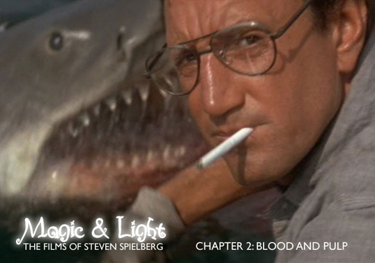 video essay magic and light the films of steven spielberg chapter video essay magic and light the films of steven spielberg chapter 2 blood pulp