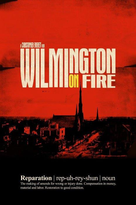 u201cwilmington on fire  u201d a documentary unveiling major massacre of black township in nc with pete