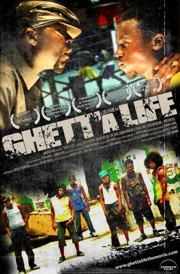 jamaican cinema�s 2011 highest grossing film �ghett�a life