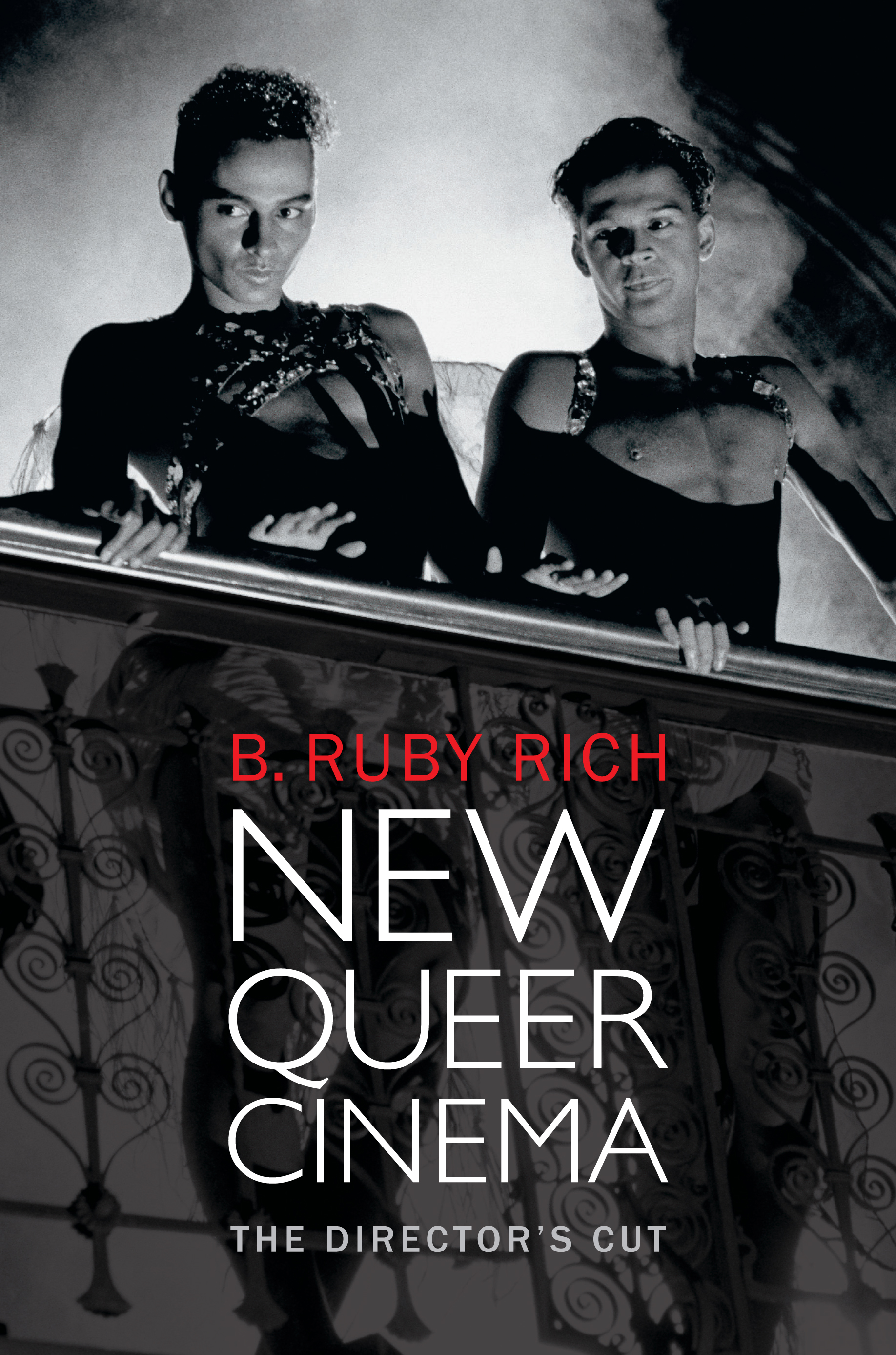 the first chapter of b ruby rich s new queer cinema the the first chapter of b ruby rich s new queer cinema the director s cut a must for anyone even remotely interested in lgbt cinema indiewire