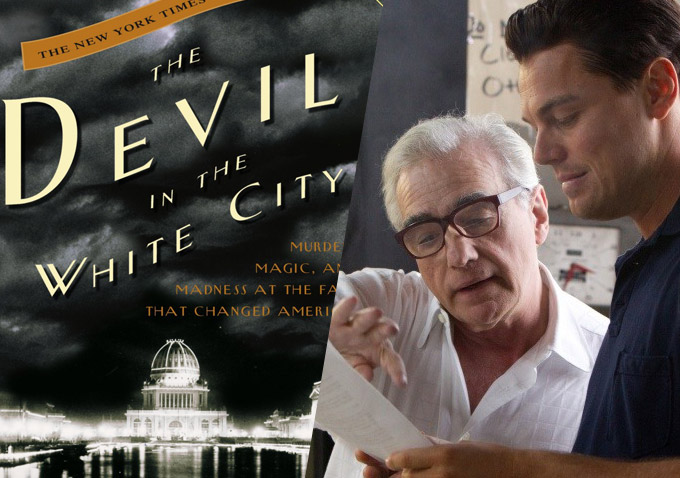 Martin Scorsese And Leonardo DiCaprio Reteam For 'The Devil In The White City'