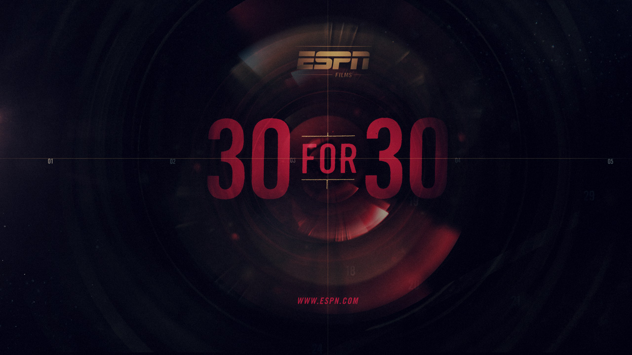 ESPN Films' '30 for 30′ Series to Return this Fall with ...