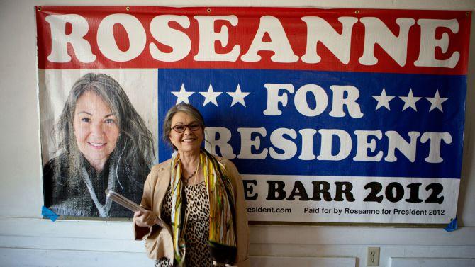 """""""Roseanne For President!"""""""