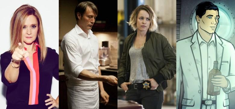 Samantha Bee, Hannibal, True Detective, Archer