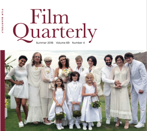 Film Quarterly Summer 2016 Edition