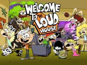 """The Loud House"""