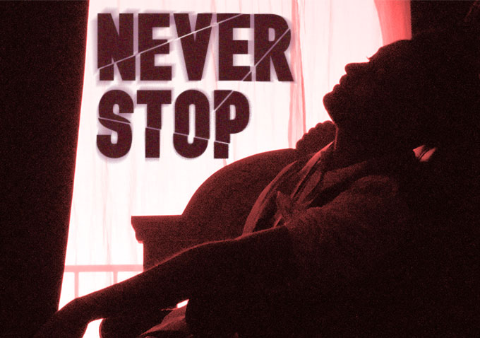 Project of the Day - Never Stop