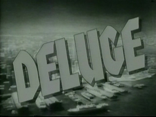 """Deluge"""