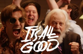 It's All Good Trailer
