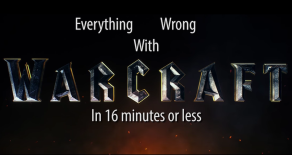 Everything Wrong With Warcraft