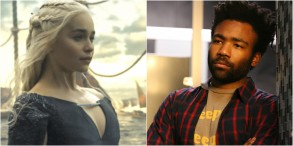 """Emilia Clarke in """"Game of Thrones,"""" Donald Glover in """"Atlanta"""""""