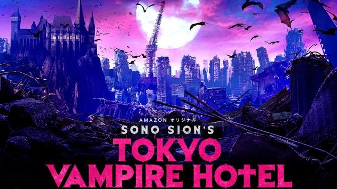 Sion Sono Tokyo Vampire Hotel