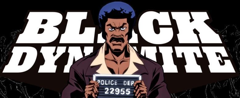 """""""Black Dynamite"""""""
