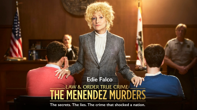 "Edie Falco, ""Law & Order True Crime: The Menendez Murders"""