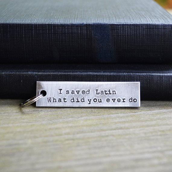 """I Saved Latin"" keychain"