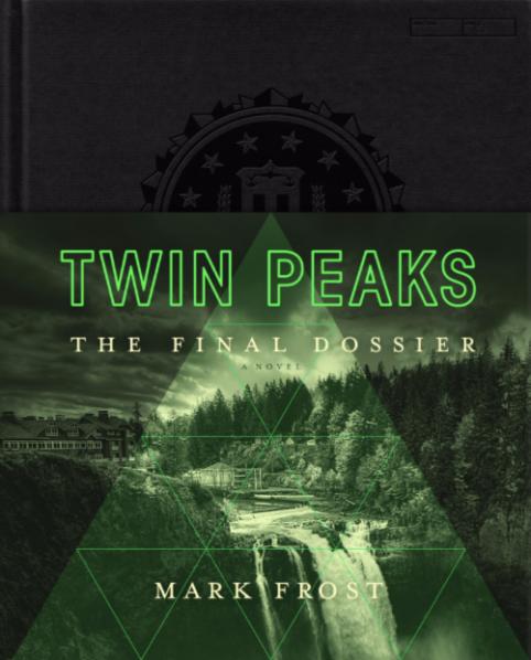 """""""Twin Peaks: The Final Dossier"""" by Mark Frost"""