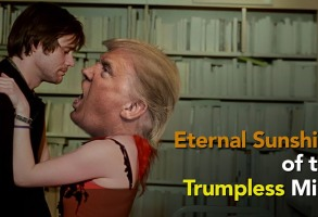 """Eternal Sunshine of the Trumpless Mind"""