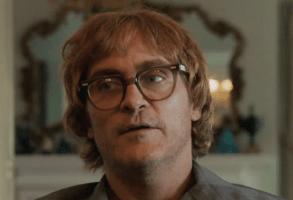 """Don't Worry, He Won't Get Far On Foot"" Joaquin Phoenix"