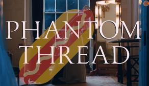 Phantom Thread hot dog