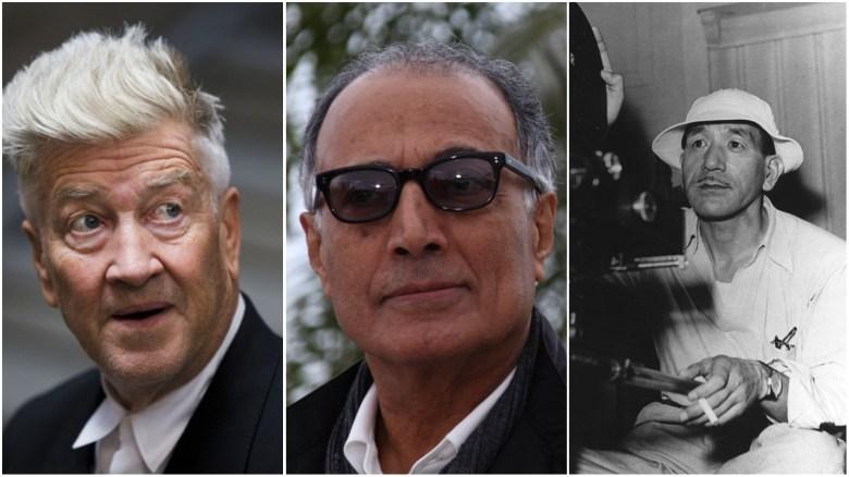 David Lynch, Abbas Kiarostami, Yasujirō Ozu