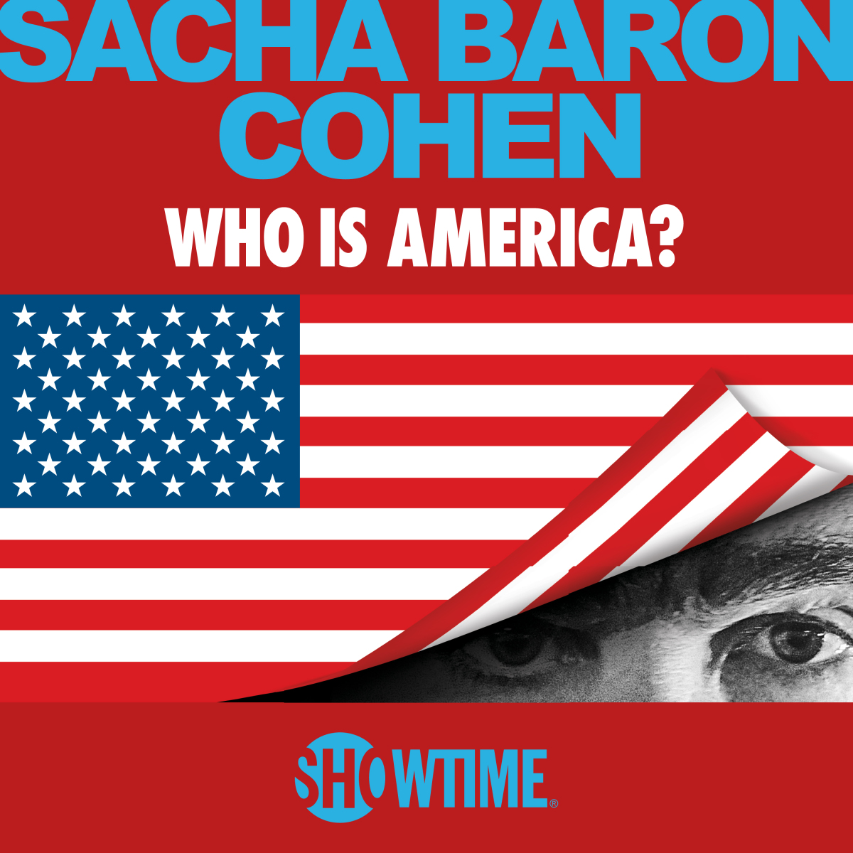 Who Is America? Showtime Sacha Baron Cohen poster