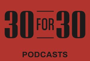 30 for 30 Podcasts Season 4