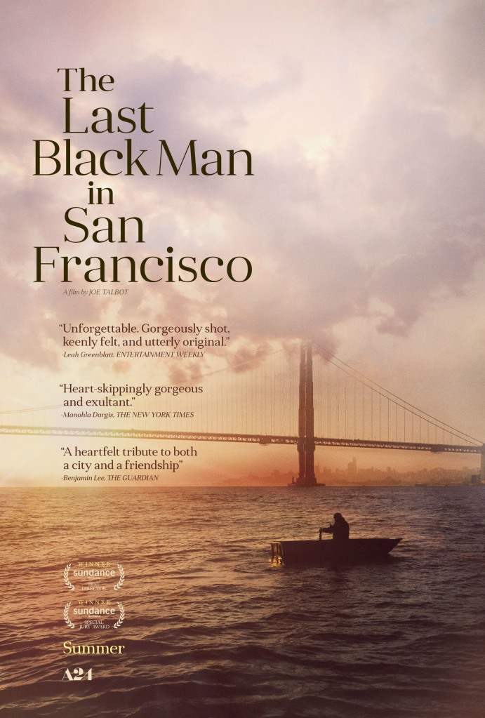 """The Last Black Man in San Francisco"""