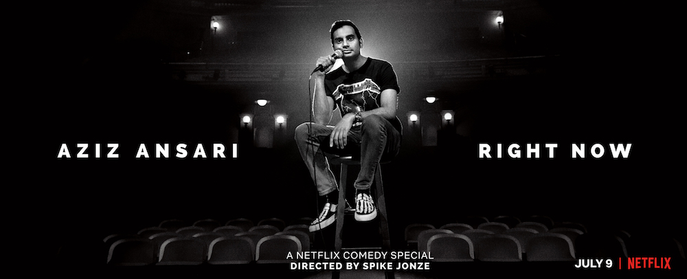 """Aziz Ansari: Right Now"" Netflix Stand-Up Special"