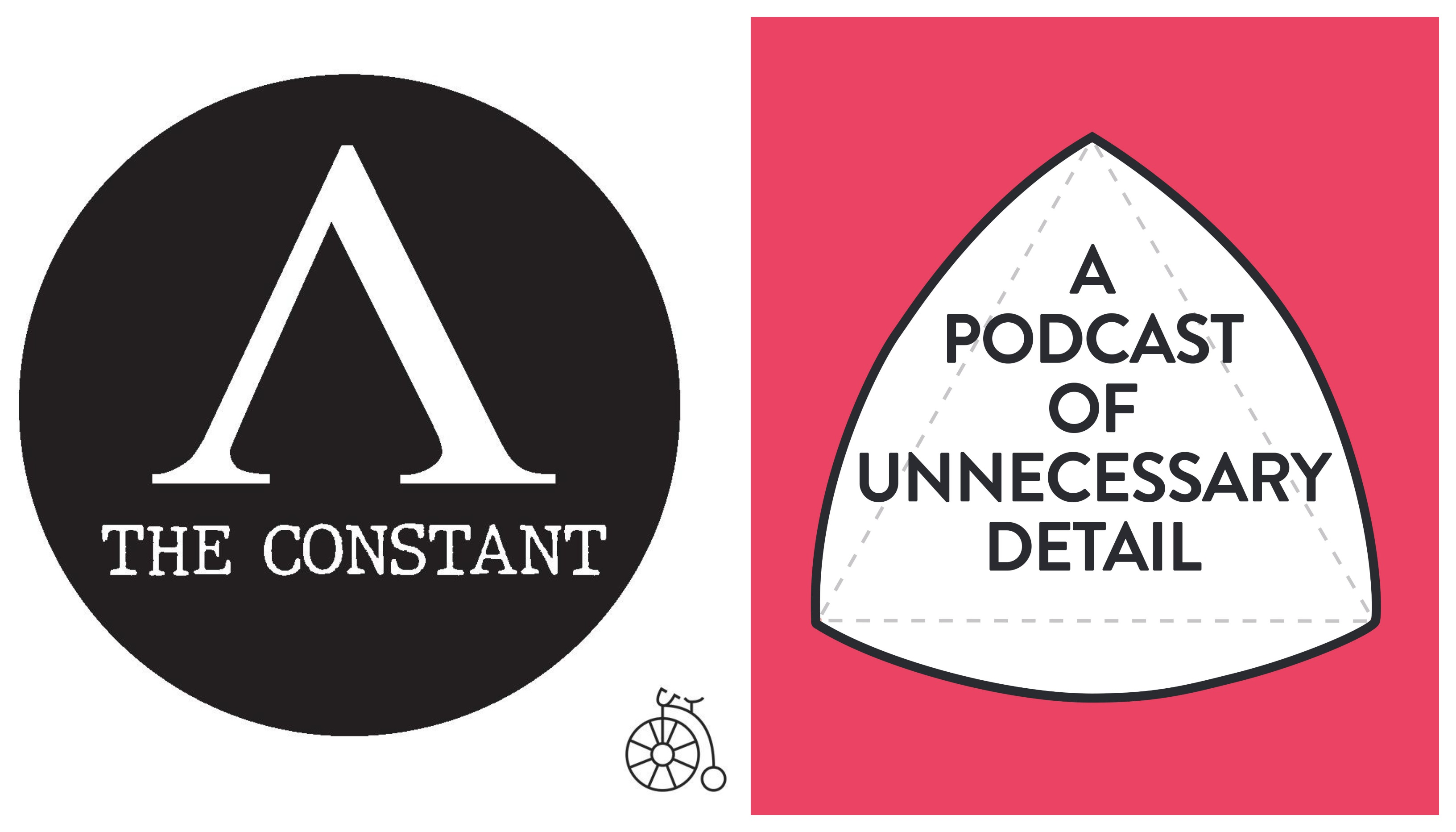 Constant - A Podcast of Unnecessary Detail