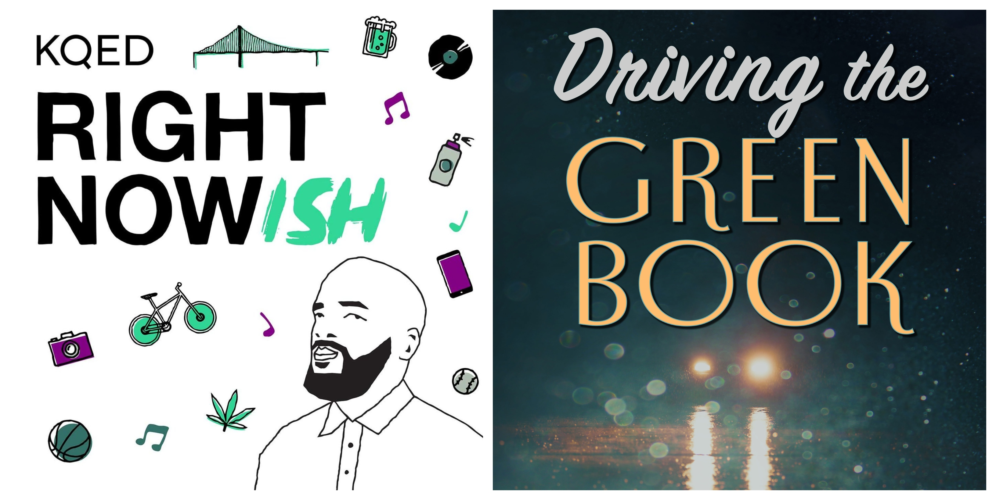 Rightnowish - Driving the Green Book