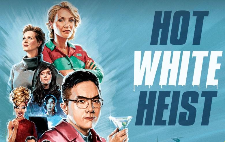 """Hot White Heist"""