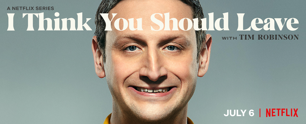 """""""I Think You Should Leave with Tim Robinson"""" Season 2 Netflix poster"""