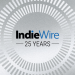 As IndieWire Turns 25, We're Spending the Rest of the Year Looking at the Future