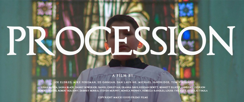 """""""Procession"""" Title Card – A Film By"""